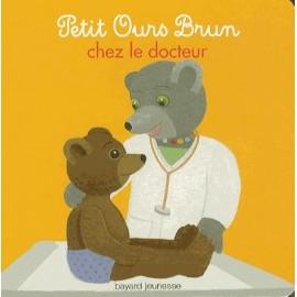Petit Ours Brun chez le docteur - Bayard