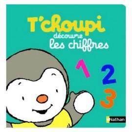 T'choupi découvre les chiffres - Nathan