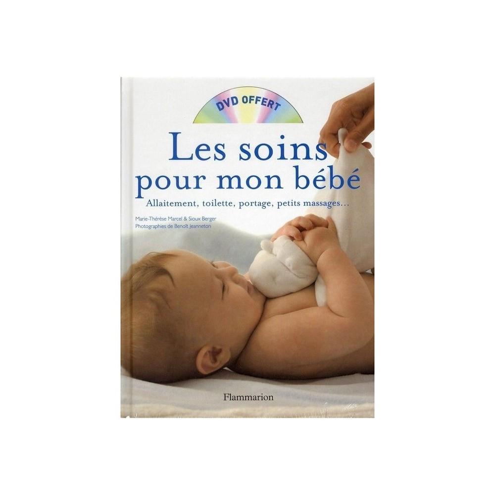 Les soins pour mon bébé + Dvd - Flammarion
