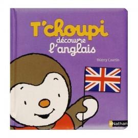 T'choupi découvre l'anglais - Nathan