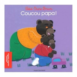 Coucou Papa ! - Bayard Jeunesse