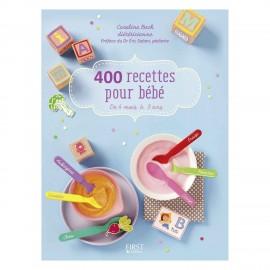 400 recettes pour bébé - First Editions
