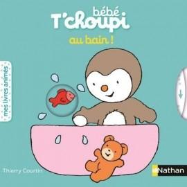 Bébé T'choupi au bain ! Animé - Nathan