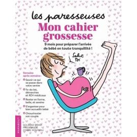 Les Paresseuses - Mon cahier grossesse -  Frédérique Corre Montagu - Marabout