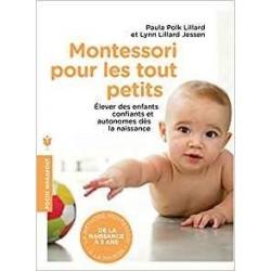 Montessori pour les tout petits - Paula Polk Lillard - Marabout