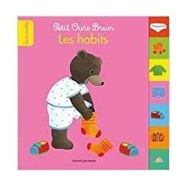 Petit Ours Brun Les devinettes Les Habits - Bayard