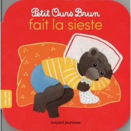 Petit Ours Brun fait la sieste - Bayard