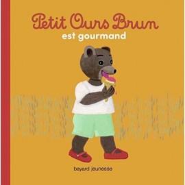 Petit Ours Brun est gourmand - Bayard Poche