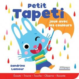 Petit Tapeti joue avec les couleurs - Millepages